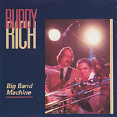 Play & Download Big Band Machine by Buddy Rich | Napster