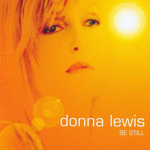 Play & Download Be Still by Donna Lewis | Napster