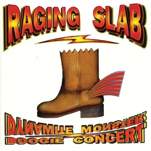 Dynamite Monster Boogie Concert by Raging Slab