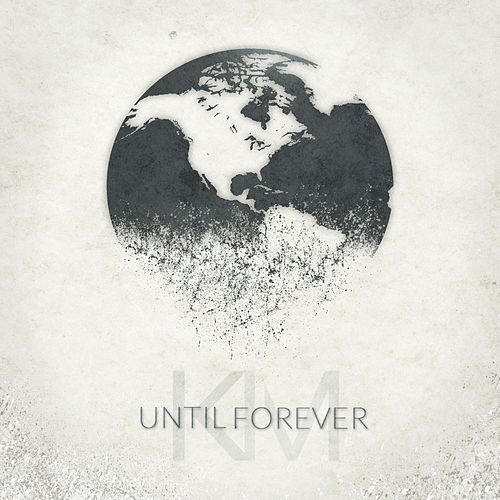 Until Forever by Kareem Manuel