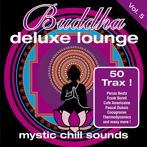 Buddha Deluxe Lounge Vol.5 ... Mystic Bar Sound by Various Artists