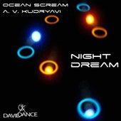 Play & Download Night Dream by A.V.Kudryavi | Napster