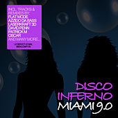 Play & Download Disco Inferno Miami 9.0 by Various Artists | Napster