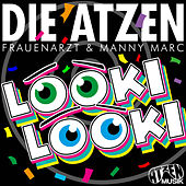 Play & Download Looki Looki (Atzen Musik Mix) by Die Atzen | Napster