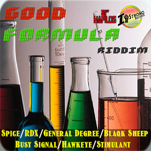 Play & Download Good Formula Riddim by Various Artists | Napster
