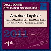 Play & Download 2011 Texas Music Educators Association (TMEA): American Boychoir by American Boychoir | Napster