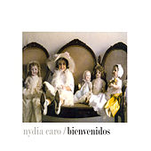 Play & Download Bienvenidos by Nydia Caro | Napster