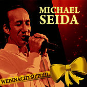 Play & Download Weihnachtsg´fühl by Michael Seida | Napster
