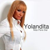 Más Para Dar by Yolandita Monge