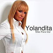 Play & Download Más Para Dar by Yolandita Monge | Napster