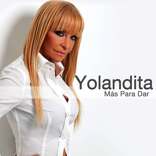Play & Download Más Para Dar by Yolandita Monge | Napster