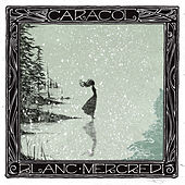 Play & Download Blanc mercredi by Caracol | Napster