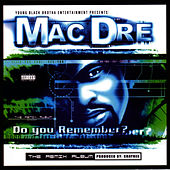 Do You Remember? The Remix Album by Mac Dre
