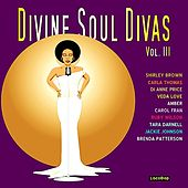 Play & Download Divine Soul Divas Vol. III by Various Artists | Napster