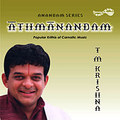 Play & Download Aathmaanandam by T.M. Krishna | Napster