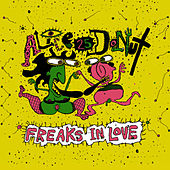 Play & Download Freaks in Love by Alice Donut | Napster