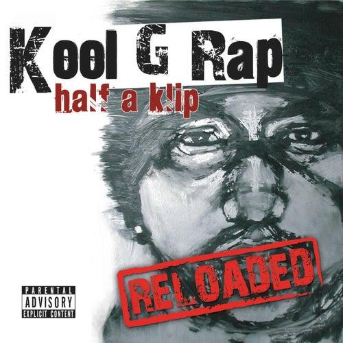 Play & Download Half A Klip by Kool G Rap   Napster