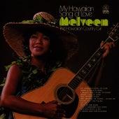 My Hawaiian Song of Love by Melveen Leed
