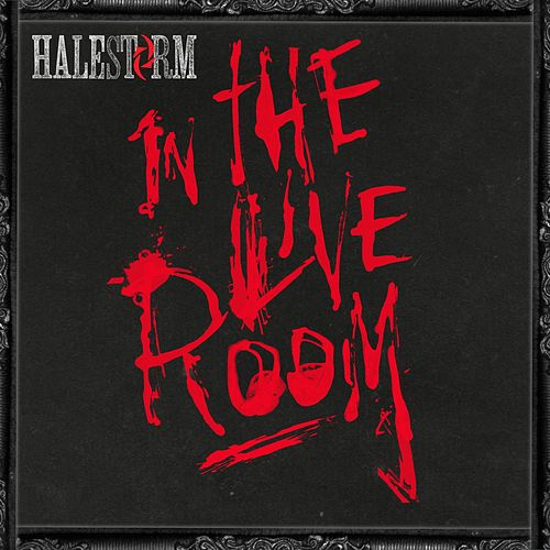 Play & Download Halestorm in The Live Room by Halestorm | Napster