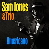 Play & Download Americano by Sam Jones | Napster