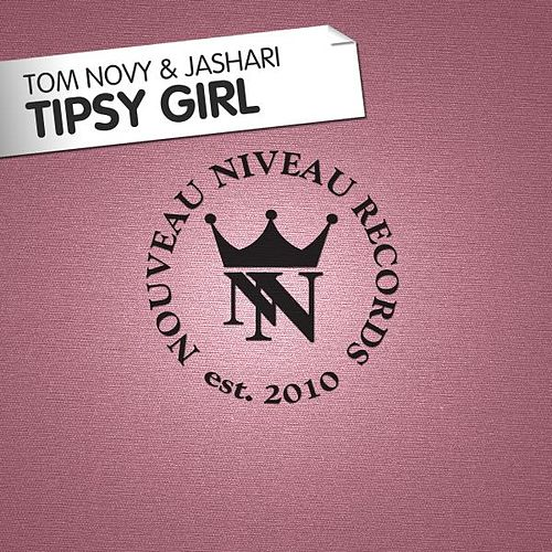 Play & Download Tipsy Girl by Tom Novy | Napster