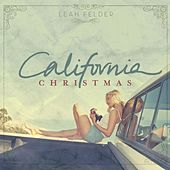California Christmas by Leah Felder