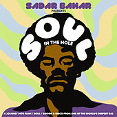 Play & Download Sadar Bahar presents Soul In The Hole by Various Artists | Napster