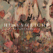Play & Download Heavyweight EP by Rachael Yamagata | Napster
