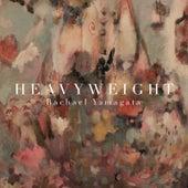 Heavyweight EP von Rachael Yamagata