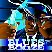 Blues'n Booze by Various Artists