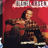 Play & Download Off To Join The World by Blaine Larsen | Napster