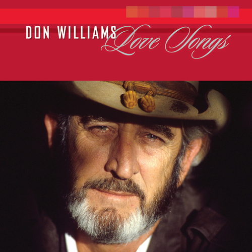 Play & Download Love Songs by Don Williams | Napster