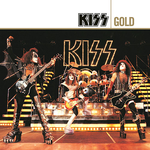 Play & Download Gold by KISS | Napster