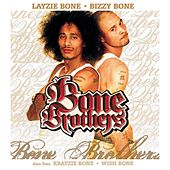 Play & Download Bone Brothers [Clean] by The Bone Brothers | Napster