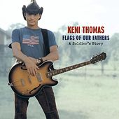 Flags Of Our Fathers by Keni Thomas