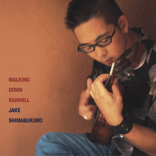 Play & Download Walking Down Rainhill by Jake Shimabukuro | Napster