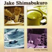Sunday Morning by Jake Shimabukuro