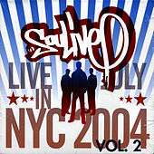 Live In Nyc (July 2004) by Soulive