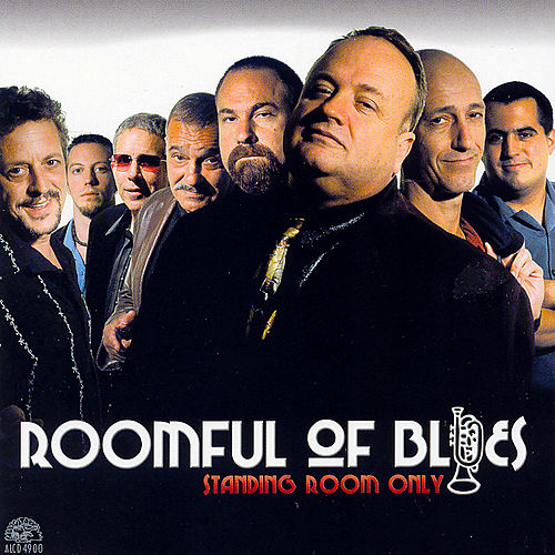Play & Download Standing Room Only by Roomful of Blues | Napster