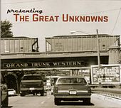 Play & Download Presenting The Great Unknowns by The Great Unknowns | Napster