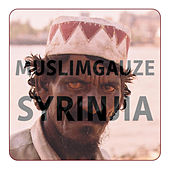 Play & Download Syrinjia by Muslimgauze | Napster