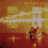 Play & Download Elixir Vitae by Low Flying Owls | Napster