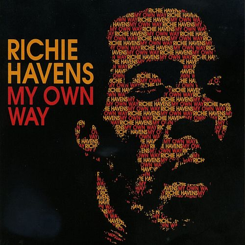Play & Download My Own Way by Richie Havens | Napster