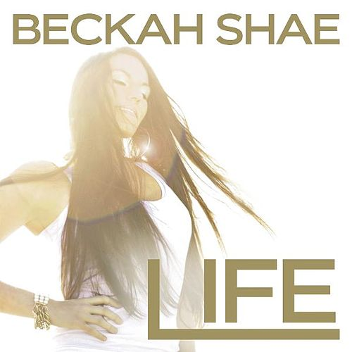 Play & Download Life by Beckah Shae | Napster