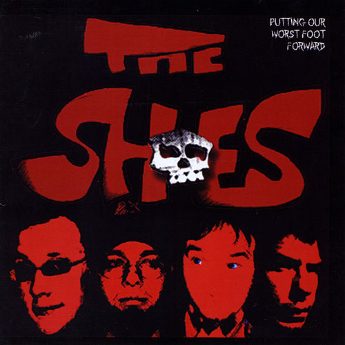 Play & Download Putting Our Worst Foot Forward by Shoes | Napster