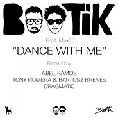 Play & Download Dance With Me by Bootik | Napster