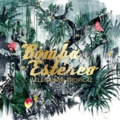Play & Download Elegancia Tropical by Bomba Estereo | Napster