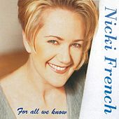 Play & Download For All We Know by Nicki French | Napster