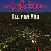 Play & Download All for You by The Crossing | Napster