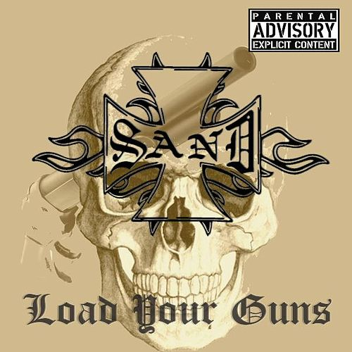 Load Your Guns by Sand